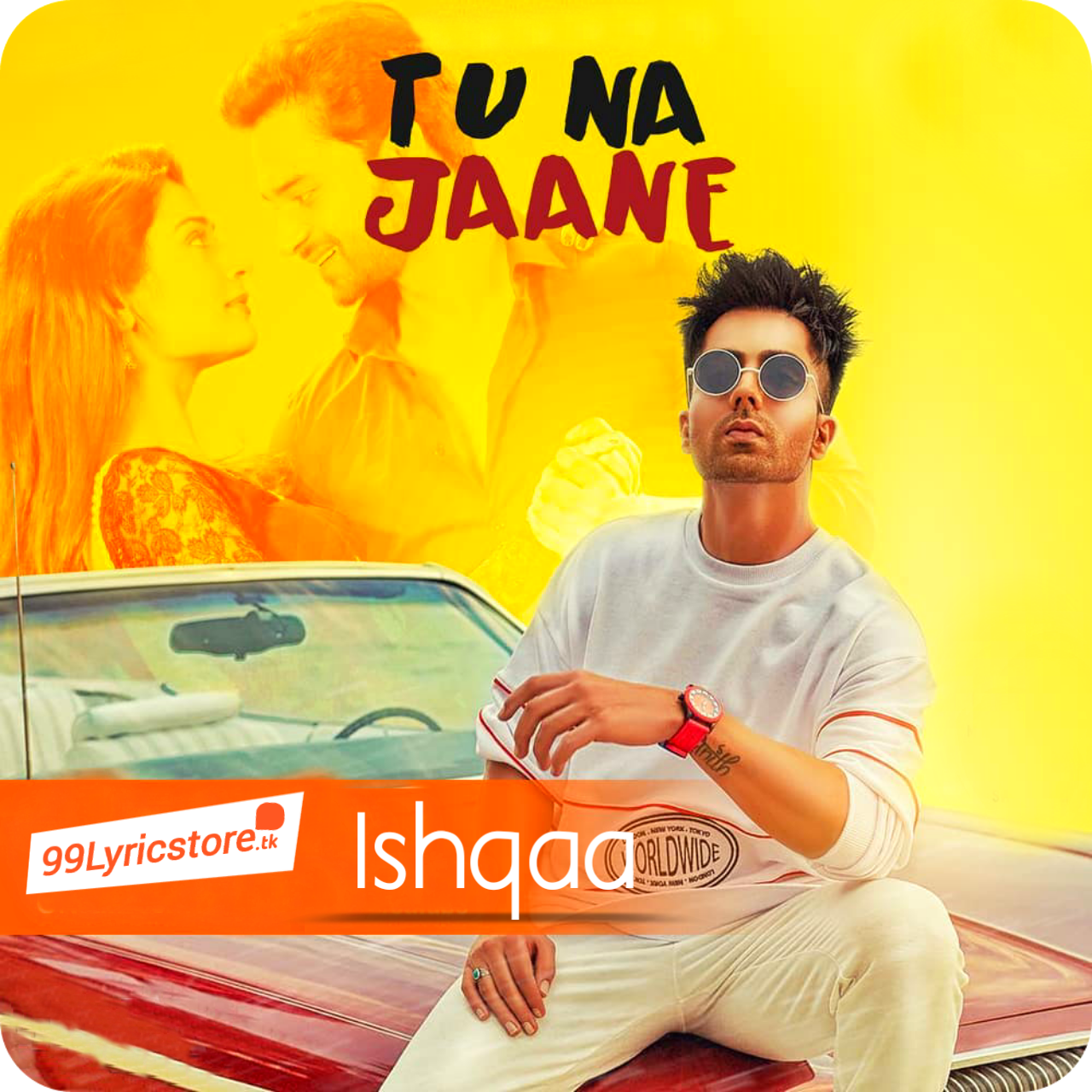 Tu na Jaane Hardy Sandhu Lyrics, Tu na Jaane latest Punjabi Song Lyrics, Tu na Jaane Ishqaa Song images, Harrdy Sandhu Song Tu na Jaane Lyrics, Ishqaa Tu na Jaane Hardy Sandhu Song Lyrics, latest Punjabi Song Lyrics