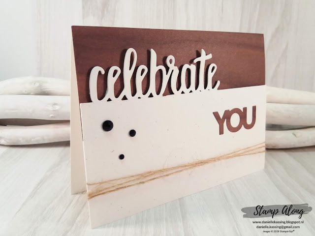 Stampin' Up! Wood textures dsp, Celebrate You thinlits