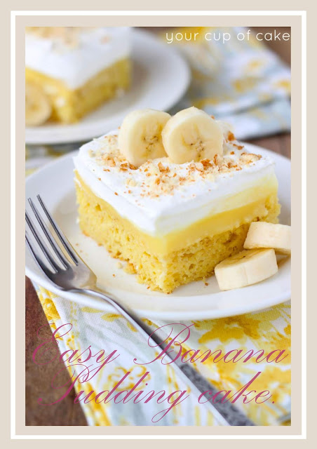 Delicious Easy Banana Pudding Cake.
