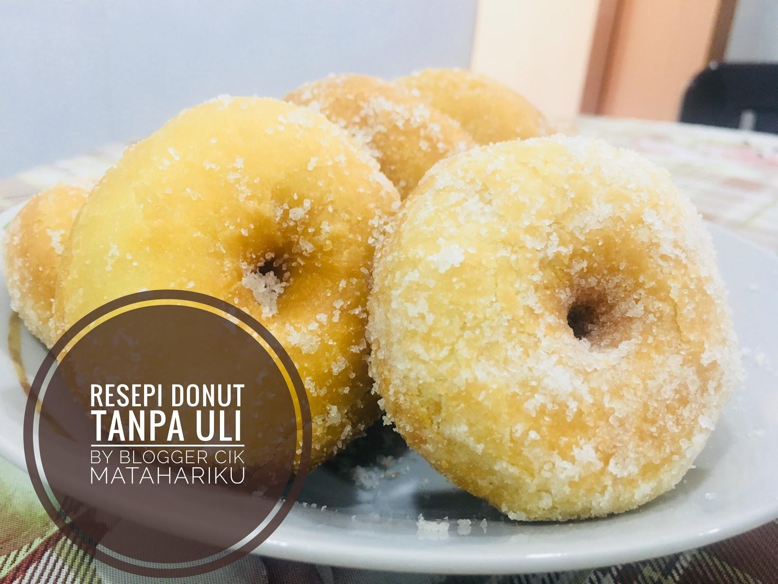 Resepi Buat Donut Gebu Tanpa Uli Blog Cik Matahariku