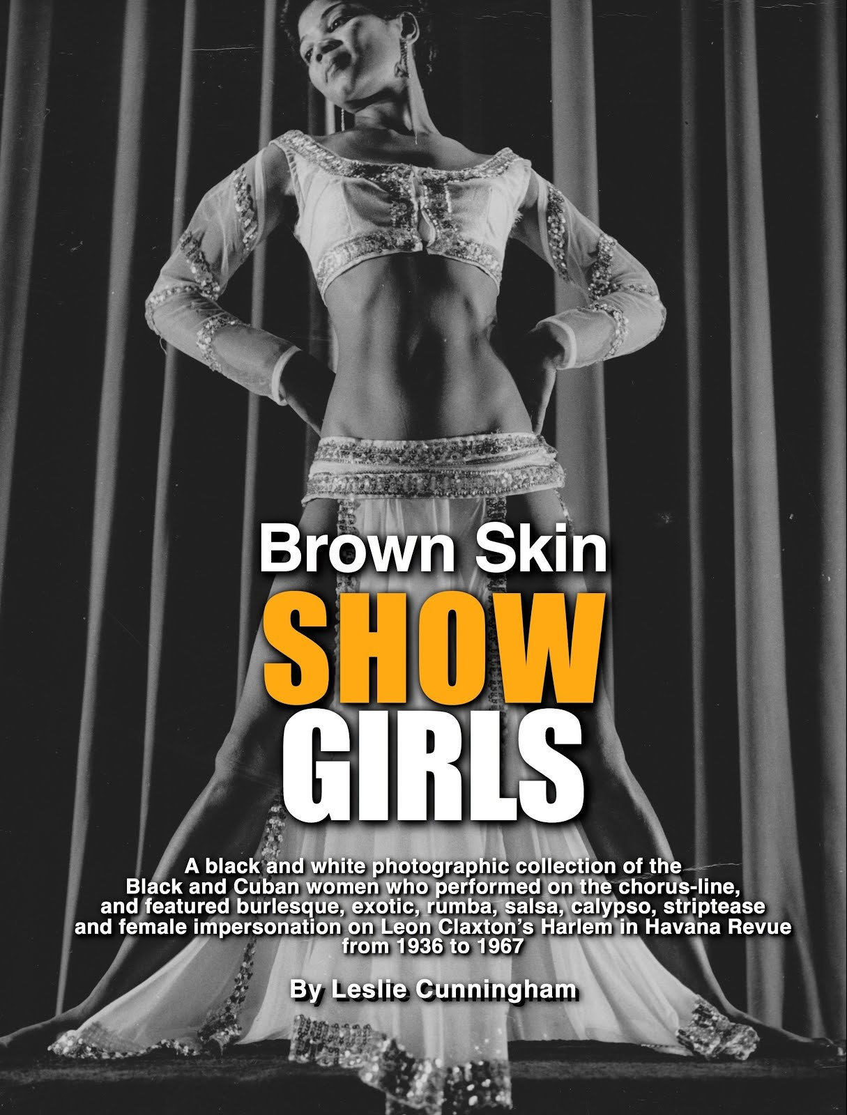 Order the Brown Skin Showgirls Book