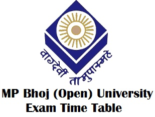 MP Bhoj Open University Bhopal Time Table 2018