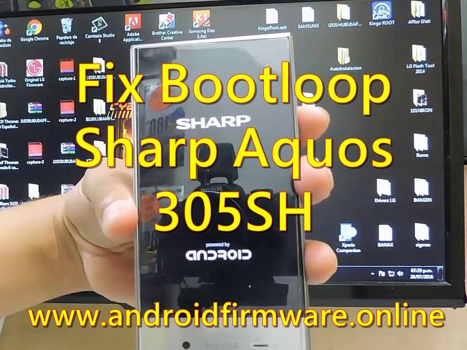 Mengatasi Bootloop Sharp Aquos 305SH - Android Firmware
