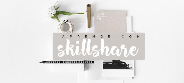 skillshare, aprende con skillshare, cursos online, blogger