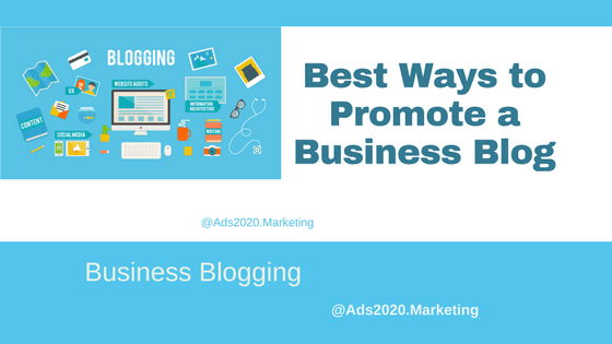 Best Ways to Promote a Business Blog -560x315