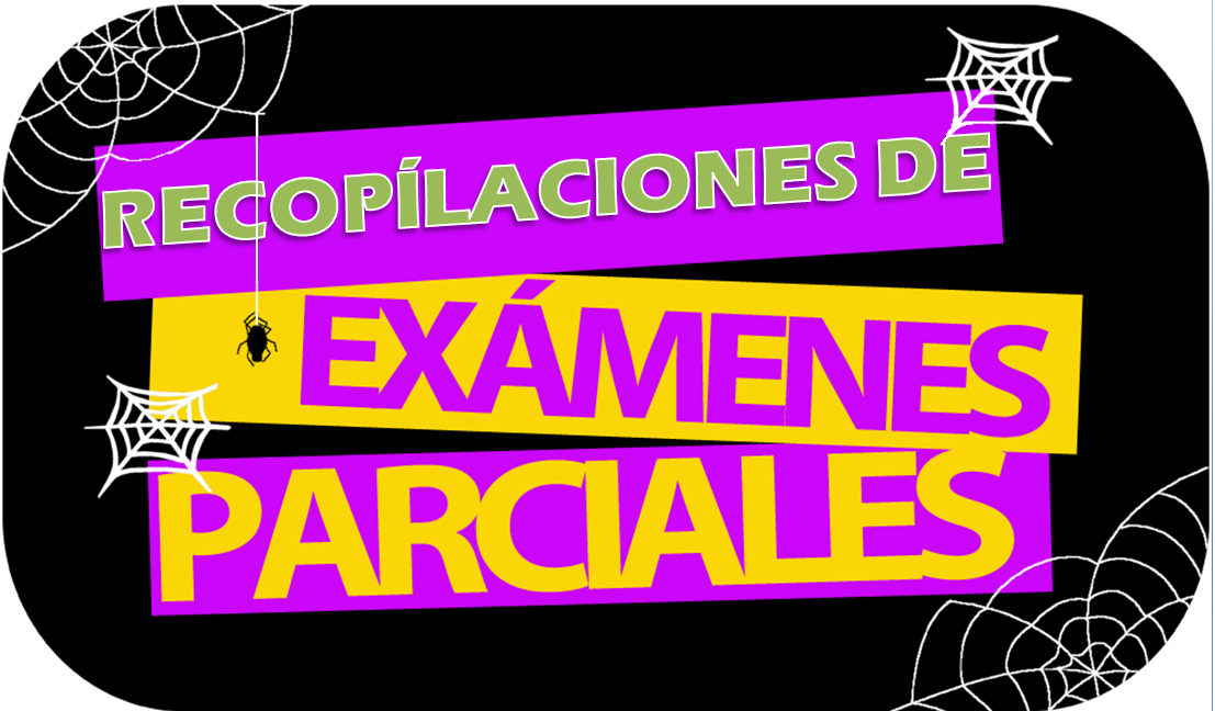 EXAMENES PARCIALES Y CORTOS