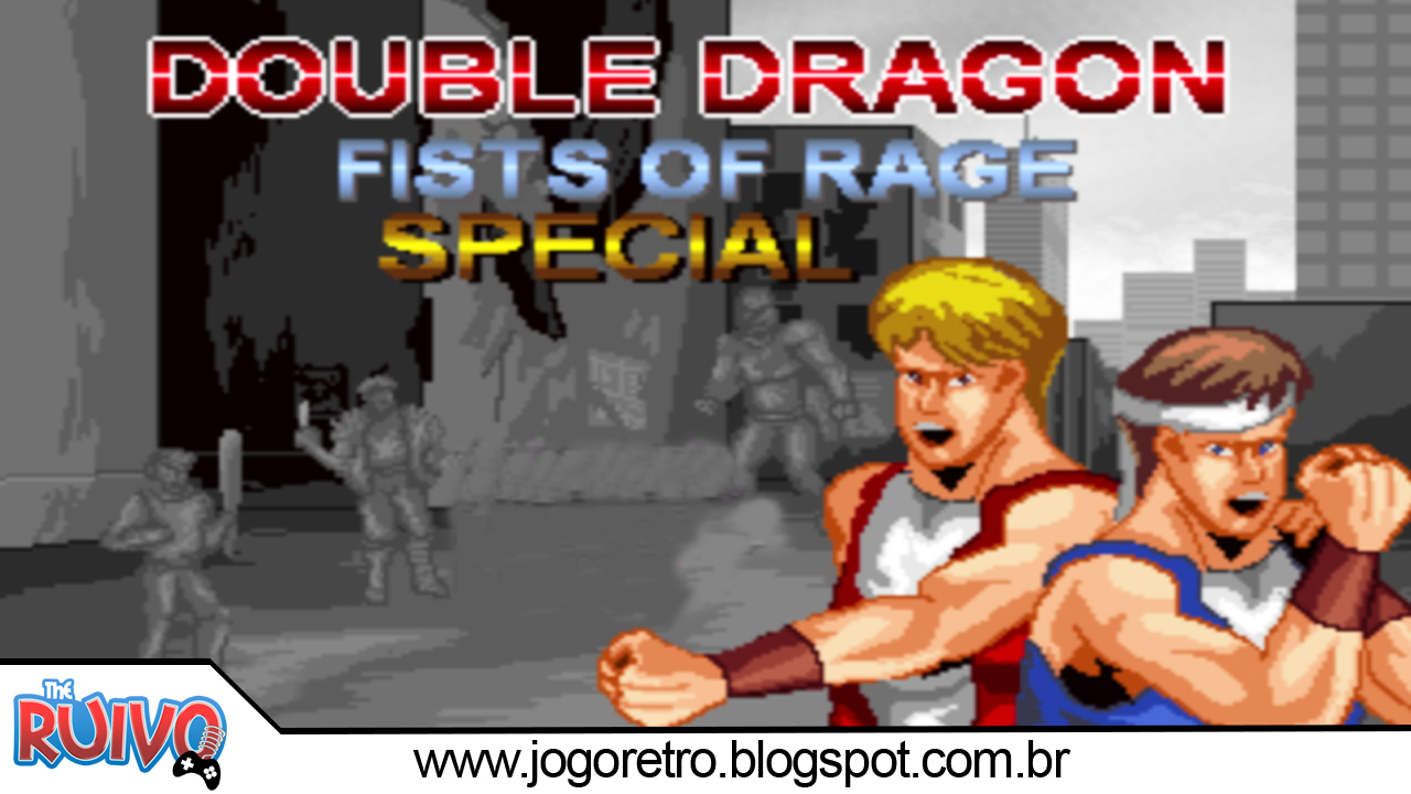 Blog Do Ruivo Games Ruivoplay Double Dragon Fists Of Rage Download