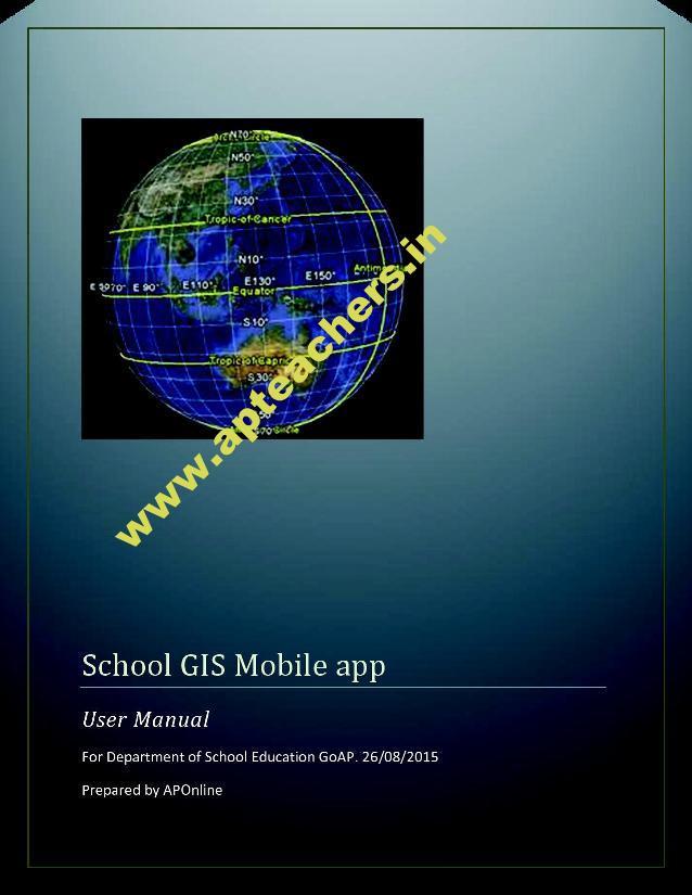 School GIS Android APP School GIS Step by Step Procedure User Manual   APTEACHERS Website