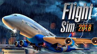 لعبة Flight Sim 2018 للاندرويد