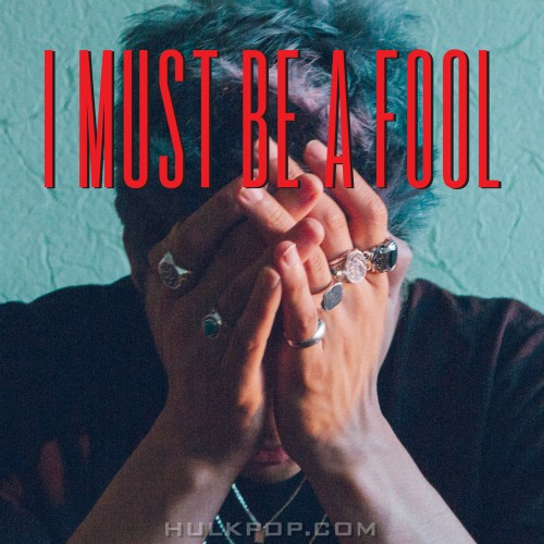 MY Q – I must be a fool – Single