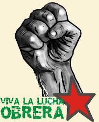 Imagini pentru viva la lucha de la clase obrera