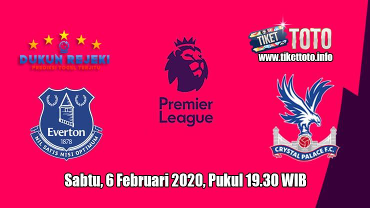 Prediksi Everton VS Crystal Palace 8 Februari 2020