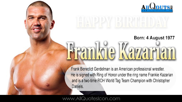 English-Frankie-Kazarian-Birthday-English-quotes-Whatsapp-images-Facebook-pictures-wallpapers-photos-greetings-Thought-Sayings-free