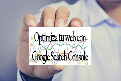 Optimiza tu web con Google Seach Console