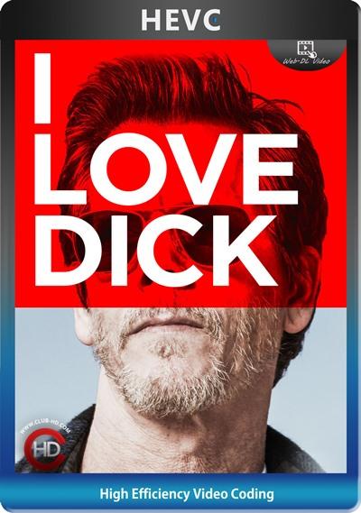 I Love Dick (2016) S01 1080p AMZN WEB-DL Dual Latino-Inglés [HEVC-10bit] [Subt. Esp] (Serie De TV. Comedia. Drama.)