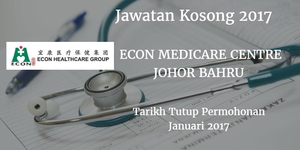 Jawatan Kosong ECON MEDICARE CENTRE JOHOR BAHRU Januari 2017