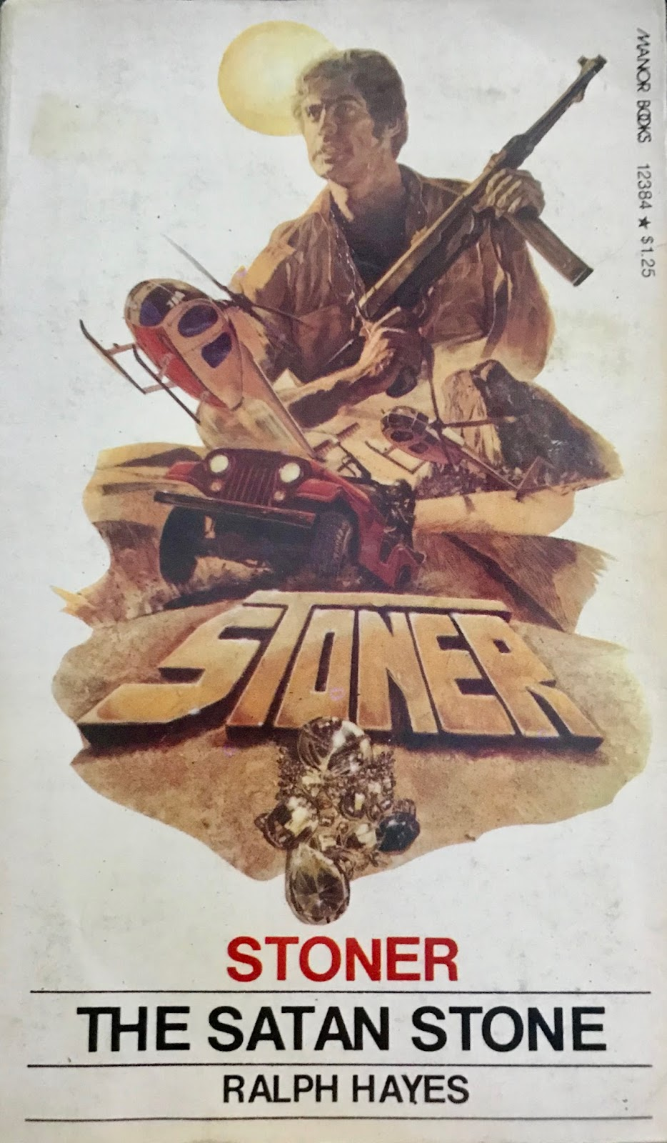 Paperback warrior march 2018 the satan stone is the second installment of ralph hayes 1970s treasure hunting action series stoner our hero is mark stoner and this four book series fandeluxe