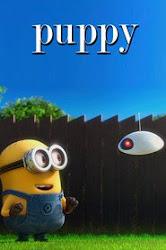 Despicable Me 2 Mini-Movies: Puppy (2014)