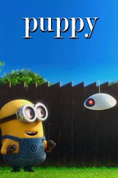 Despicable Me 2 Mini-Movies: Puppy (2014)