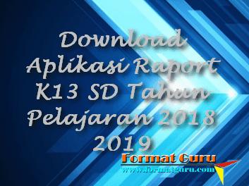 Download Aplikasi Raport K13 SD Tahun Pelajaran 2018 2019