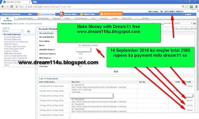 14 September 2016 ko mujhe Dream11 se mere bank account me 2589 rupees ka payment mila hai-see screenshot