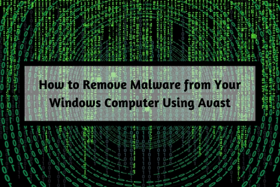 How to Remove Malware from Your Windows Computer Using Avast