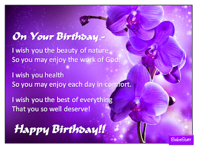 Happy Birthday Wishes And Quotes For the Love Ones: i wish you the beauty of nature so you may enjoy the work of God!