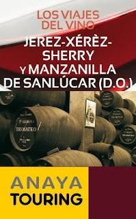 Los viajes del vino, Jerez, Sherry, manzanilla de Sanlúcar, anaya touring