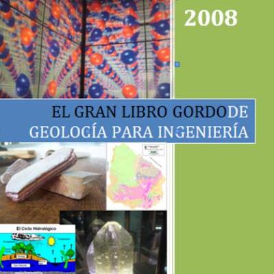 El gran libro gordo de geologia para ingenieria