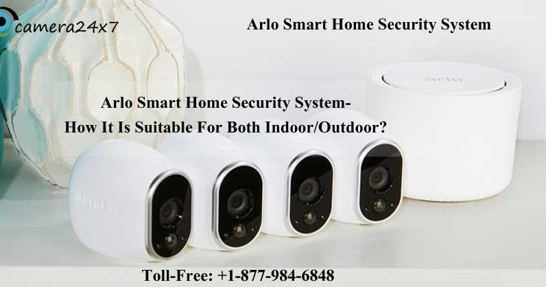 Dial +1-877-984-6848 Arlo Support Number to Resolve the Geofencing Issue