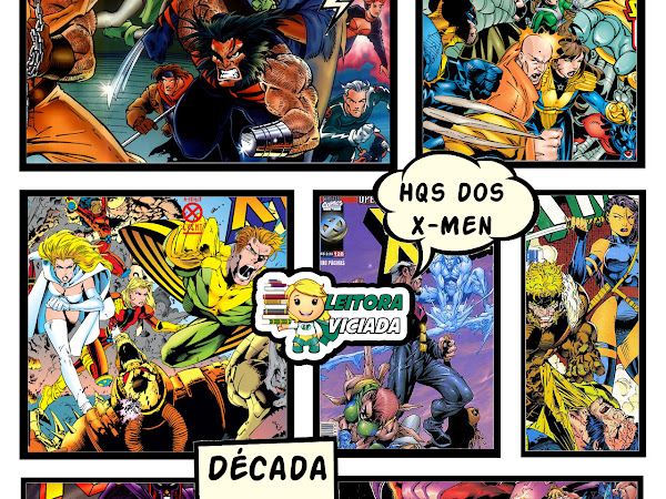 Dicas de leitura: as HQs mais importantes dos X-Men - Anos 1990, parte 2
