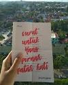 Review Buku : Surat Untuk Yang Pernah Patah Hati