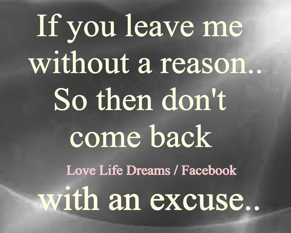 Love Life Dreams If You Leave Me Without A Reason