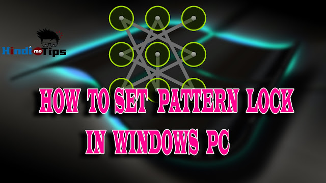कंप्यूटर में पैटर्न लॉक कैसे add करें, Computer Main Pattern Lock Kaise Kare, Windows 7 me pattern lock kaise add kare, Windows 8 me pattern lock kaise add kare, Windows 8.1 me pattern lock kaise add kare, Windows 10 me pattern lock kaise add kare,  how to set pattern lock in windows 7,8,8.1,10 how to set pattern lock in windows 7 How to Add Android Pattern Lock on PC How to Add Pattern Lock on Windows Xp,7,8,10 PC/Laptop How To Add Pattern Lock On Windows Computer  Set Android Like Pattern Lock in Windows OS Computer How to Add Pattern Lock on Windows PC  How to set pattern lock on Windows Operating System  Set Pattern Lock on Windows XP, Vista, 7, 8, 10 How to Set Pattern Lock on Windows OS 3 Best Pattern Lock FREE Software to Unlock Windows 7, 8 Screen Download Pattern Lock For PC  pattern lock for windows 7 pc eusing maze lock xus pc lock eusing software eusing com mazelock pclock htm http www eusing com mazelock pclock www mazelock com5233 screen lock filehippo How to Set Pattern Lock on Windows OS XUS PC Lock Official Website - Pattern Lock Computer with XUS PC How To Add Pattern Lock on Windows Pc  Pattern Lock for Windows 7/8/XP/Vista  Maze Lock: Free Pattern Lock For Windows 10/8.1 PC How To Set Pattern Lock For Security In Windows 7  How to set up the pattern lock like in Android on your Windows PC How To Set Android Like Pattern Lock On Windows  How to set a pattern lock on windows How To Set Android Like Pattern Lock On Your Windows PC How To Get Pattern Lock for Windows PC  pattern lock - Windows 7 Download - free Windows 7 software  How to Lock a Computer's Background | 3 Free Pattern Lock Software For Windows 7 How to Set Pattern Lock on Windows Laptop/PC Pattern Lock Desktop Screen using Eusing Maze Lock in windows 7/8/10 How To Set Android Like Pattern Lock On Windows How To Add Android Like Pattern Lock on Windows How To Set Pattern Lock On Your Windows Computer mp3 Free Protect WhatsApp on your Windows PC with Password  How to add Android-like Pattern lock in Windows PC  How to Set Pattern Lock on PC or Laptop (Windows 7 / 8 / 8.1/10) Eusing Maze Lock lets you lock Windows computer using a pattern How To Add Pattern Lock for Windows 7 and 8