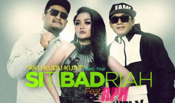 Download Lagu RPH Feat Siti Badriah Aku Kudu Kuat Mp3 (5,43MB) Dangdut Terbaru 2018,Dangdut Remix, Siti Badriah, RPH, 2018