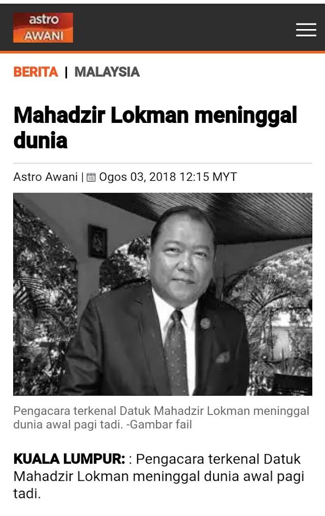 Terbaru! Datuk Mahadzir Lokman Meninggal Dunia