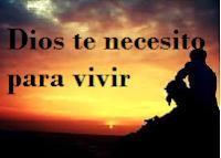 Necesito a Dios para vivir