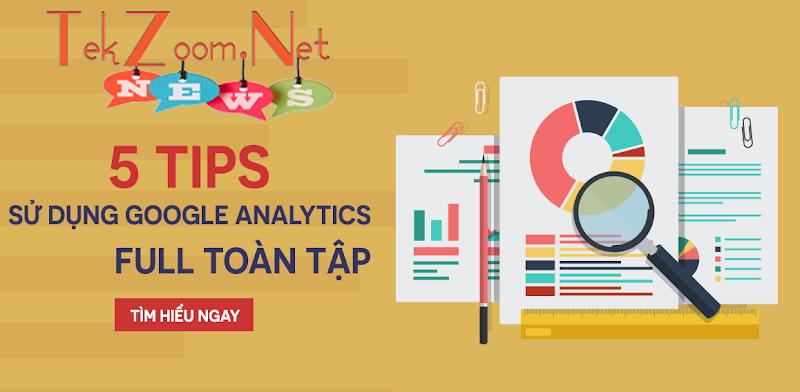 5 Tips sử dụng Google Analytics dành cho Affiliater