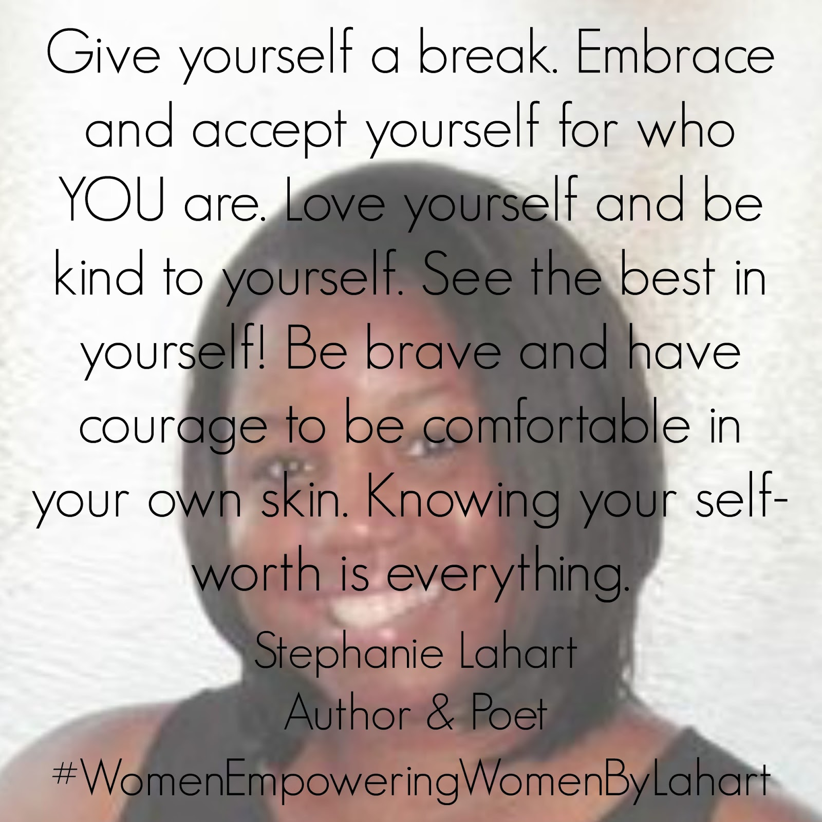 Quotes Of Loving Yourself Stephanie Lahart  Empowering Love Yourself Quote For Women