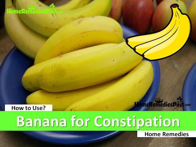 Banana for Constipation, Are bananas good for constipation, how to use bananas for constipation, do banana cause constipation, How To Get Rid Of Constipation, Home Remedies For Constipation, Constipation Treatment, Constipation Relief, Constipation Home Remedies,
