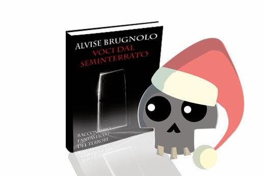 Alvise Brugnolo: Voci dal seminterrato - Buon Natale
