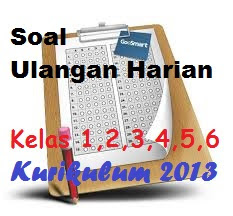 Soal Kelas 3 SD Kurikulum 2013 Semester 1
