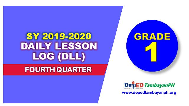 4th Quarter Daily Lesson Log (DLL) - Grade 1
