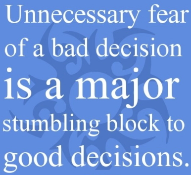 fear wrong decisions
