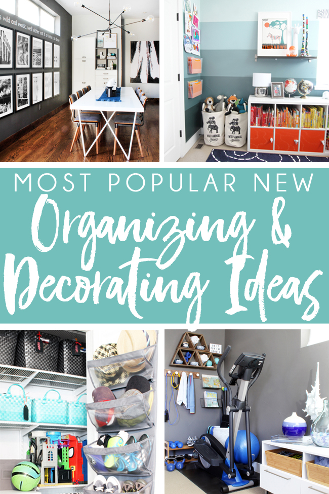 Popular New Organization Ideas and Decorating Tips