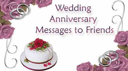 Adorable Wedding Anniversary Messages for Friends