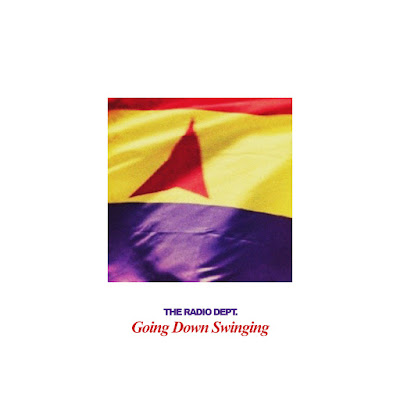 The Radio Dept. - Going Down Swinging