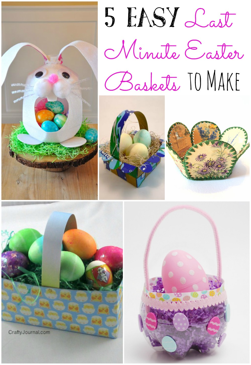 5 Easy Last-Minute Easter Baskets you can make!