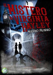Segnalazione Il Mistero Di Virginia Hayley di Alessio Filisdeo