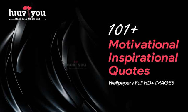 Best Motivational and Inspirational Quotes Wallpapers